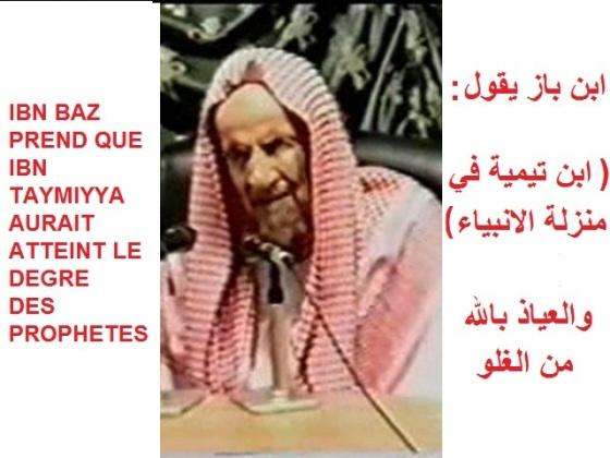Ibnou Baz fanatique de Ibnou Taymiya